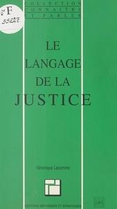 Véronique Lacomme - Le langage de la justice.