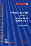 Véronique Laforets - Projets éducatifs locaux : l'enjeu de la coordination.