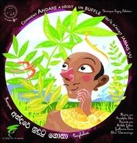 Véronique Lagny-Delatour et Rodolphe Sebti - Comment Andare a décrit un buffle qu'il n'avait jamais vu - Edition bilingue français-cinghalais. 1 CD audio
