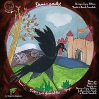 Véronique Lagny Delatour et Nanouli Iremachvili - Demi-poulet - Edition bilingue français-géorgien. 1 CD audio