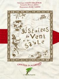 Véronique Lagny-Delatour - Histoires de vent et de sable - Contes Touaregs.