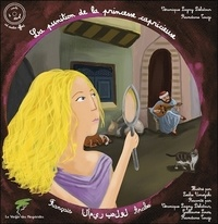 Véronique Lagny-Delatour et Ramdane Touzi - La punition de la princesse capricieuse. 1 CD audio