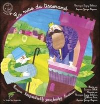 Véronique Lagny-Delatour et Guillaume Louis - La ruse du tisserand - Conte arménien. 1 CD audio