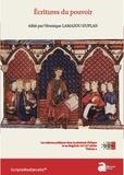 Véronique Lamazou-Duplan - Ecritures du pouvoir - Les cultures politiques dans la péninsule Ibérique et au Maghreb, VIIIe-XVe siècles, Volume 2.