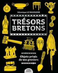Véronique Le Bagousse - Trésors bretons - Objets prisés de vos greniers.