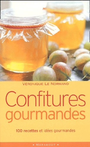 Véronique Le Normand - Confitures gourmandes.