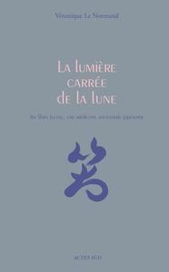La lumière carrée de la lune - Jin Shin Jyutsu, une médecine ancestrale japonaise.pdf