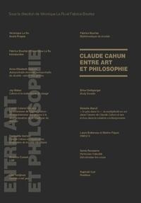 Véronique Le Ru et Fabrice Bourlez - Claude Cahun entre art et philosophie.