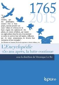 Véronique Le Ru - L'Encyclopédie - 250 ans après, la lutte continue.
