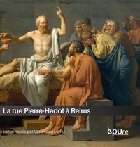 Véronique Le Ru - La rue Pierre-Hadot à Reims - Hommage à Pierre Hadot.