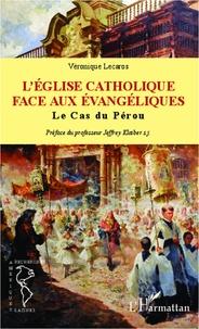Véronique Lecaros - L'Eglise catholique face aux évangéliques - Le cas du Pérou.