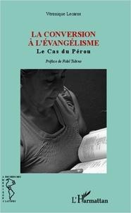 Véronique Lecaros - La conversion à l'évangélisme - Le cas du Pérou.