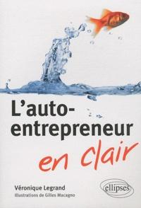 Véronique Legrand - L'auto-entrepreneur en clair.
