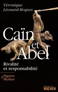Véronique Léonard-Roques - Caïn et Abel - Rivalité et responsabilité.