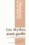 Véronique Léonard-Roques et Jean-Christophe Valtat - Les mythes des avant-gardes.