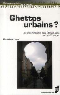 Ghettos urbains ? - La sécurisation aux Etats-Unis et en France.pdf