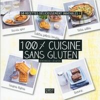 Véronique Liégeois - 100 % cuisine sans gluten.