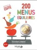 Véronique Liégeois - 200 menus équilibrés à 2 euros.
