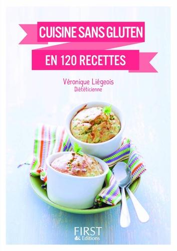 Cuisine sans gluten en 120 recettes v ronique li geois - Recettes cuisine sans gluten ...