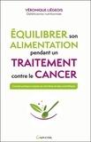 Véronique Liégeois - Equilibrer son alimentation pendant un traitement contre le cancer.