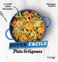 Véronique Liégeois - Plats de légumes.