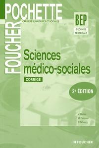 Véronique Maillet et Michèle Delomel - Sciences médico-sociales 2e et Tle BEP CSS - Corrigé.