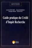 Véronique Mailley et Thiet-Jean-Paul Tran - Guide pratique du crédit d'impôt recherche.