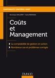 Véronique Malleret et Carla Mendoza - Coûts et Management - La comptabilité de gestion en action - Nombreux cas et problèmes corrigés.