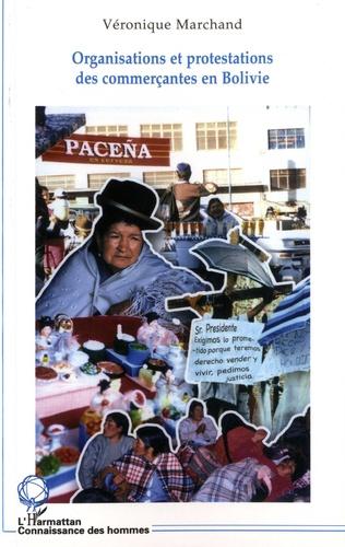 Véronique Marchand - Organisations et protestations des commerçantes en Bolivie - Cholitas.