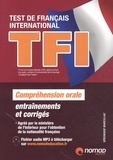 Véronique Marcillac - TFI Test de Français International - Préparation complète au test de compréhension orale.