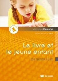 Le livre et le jeune enfant - De la naissance à 6 ans.pdf