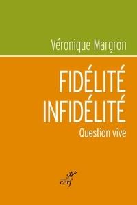 Véronique Margron et Véronique Margron - Fidélité - Infidélité - Question vive.