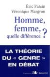 Véronique Margron et Eric Fassin - Homme, femme, quelle différence ?.