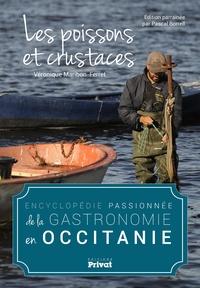Véronique Maribon-Ferret - Encyclopédie passionnée de la gastronomie en Occitanie - Les poissons et crustacés.