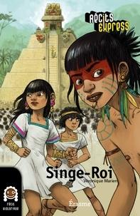 Véronique Marien et  Monica Ford - Singe-Roi - une histoire pour les enfants de 10 à 13 ans.
