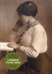 Véronique Marit et Bernard Noël - Lorsque tu me liras.