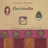 Véronique Massenot - Devinette.