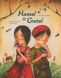 Véronique Massenot et Xavière Devos - Hansel & Gretel - Un conte de Grimm.