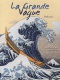 Véronique Massenot et Bruno Pilorget - La Grande Vague - Hokusai.