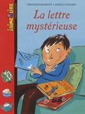 Véronique Massenot et Aurélie Guillerey - La lettre mystérieuse.