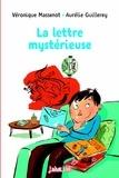 Véronique Massenot - La lettre mystérieuse.