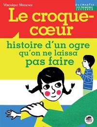 Véronique Massenot - Le croque-coeur.