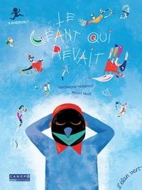 Véronique Massenot et Peggy Nille - Le géant qui rêvait - Kandinsky.