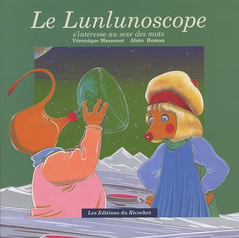 Véronique Massenot - Le Lunlunoscope.