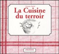 Véronique Meglioli - La cuisine du terroir.