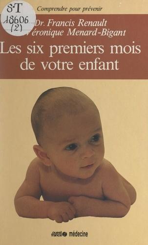 Les six premiers mois de votre enfant