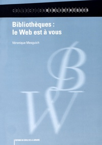 Bibliothèques : le Web est à vous.pdf