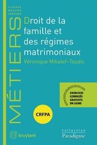 Véronique Mikalef-Toudic - Droit de la famille et des régimes matrimoniaux.
