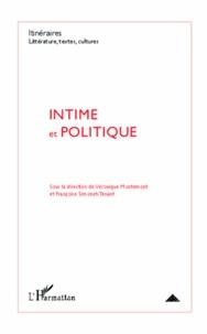 Véronique Montémont et Françoise Simonet-Tenant - Intime et politique.