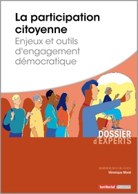 Véronique Morel - La participation citoyenne - Enjeux et outils d'engagement démocratique.